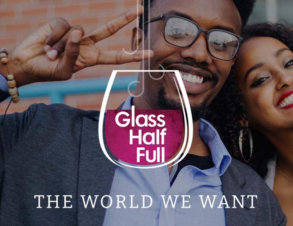 Glass Half Full 2021